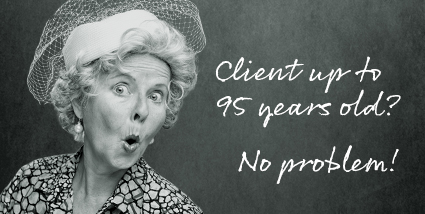 client up to 95 years old? no problem